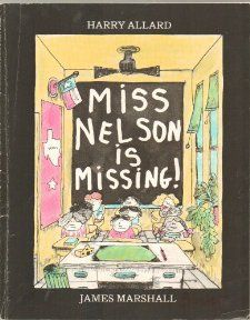 Miss Nelson Is Missing   The Kids in Room 207 Take Advantage of Their