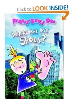 Pinky Dinky Doo: Where Are My Shoes? (Step into Reading): Jim Jinkins