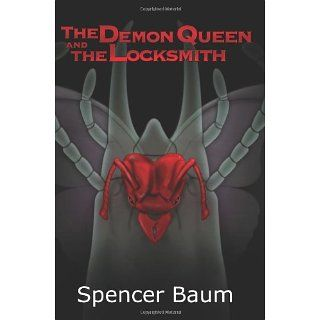 The Demon Queen and The Locksmith (9781448642731) Spencer