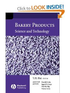 Bakery Products: Science And Technology: Y. H. Hui, Harold Corke