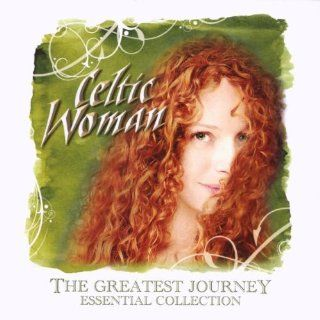 The Greatest Journey Essential Collection Celtic Woman