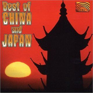The Best of China & Japan Various Artists Music