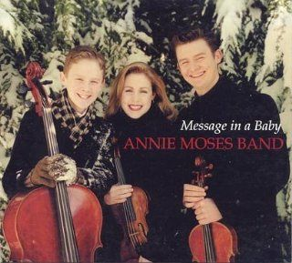 Message in a Baby: Annie Moses Band: Music