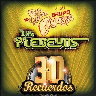 30 Recuerdos Pegasso Del Pollo Estevan, Plebeyos Music