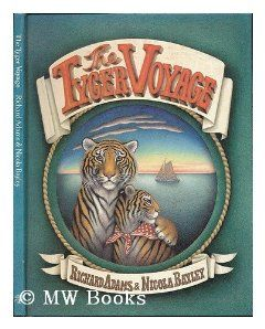 The TYGER VOYAGE. Richard & Bayley, Nicola. Adams 9780224012379