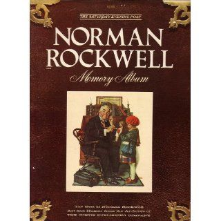 The Saturday Evening Post Norman Rockwell Memory Album