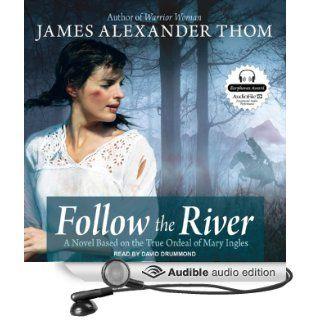 Follow the River (Audible Audio Edition) James Alexander