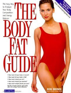 The Body Fat Guide The Easy Way to Analyze Your Body Composition and