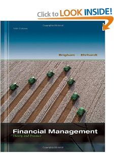 Financial Management Theory & Practice (with Thomson ONE   Business