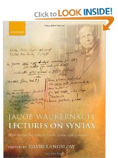 Jacob Wackernagel, Lectures on Syntax With Special Reference to Greek