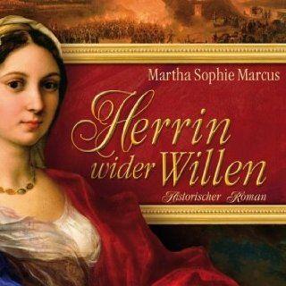 Herrin wider Willen Martha Sophie Marcus (Autor), Saskia