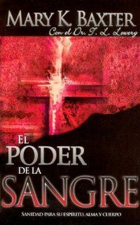 El Poder del la Sangre (Power of the Blood Spanish Edition) Mary