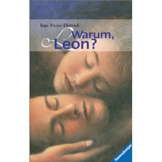Warum, Leon? Inge Meyer Dietrich Bücher