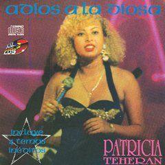 Adios a La Diosa Patricia Teheran (mport) Music