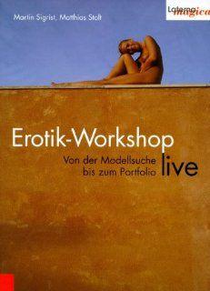 Erotik Workshop live. Von der Modellsuche bis zum Portfolio