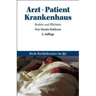 Arzt Patient Krankenhaus Rechte und Pflichten Martin