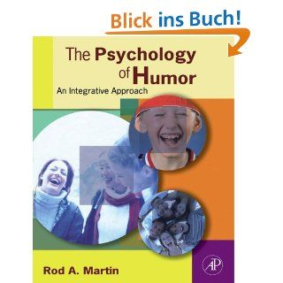 The Psychology of Humor An Integrative Approach eBook Rod A. Martin