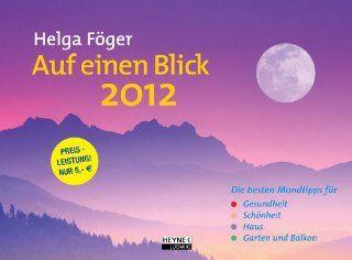 Auf einen Blick 2012 Mond Wandkalender Die besten Mondtipps für