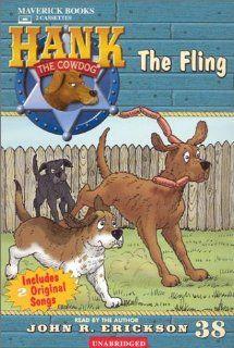 The Fling (Hank the Cowdog) John R. Erickson 9781591883388