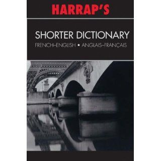 Harraps French Shorter Dictionary English French/French English