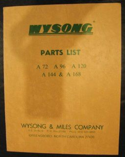 Wysong A 72, A 96, A 120, A 144, A 168 Parts Manual Air Shear Wysong