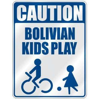 CAUTION BOLIVIAN KIDS PLAY  PARKING SIGN BOLIVIA