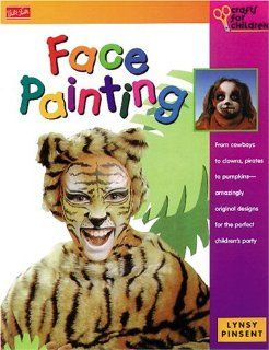 Face Painting (Crafts for Children Series) Lynsy Pinsent