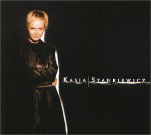 Kasia Stankiewicz Kasia Stankiewicz Music