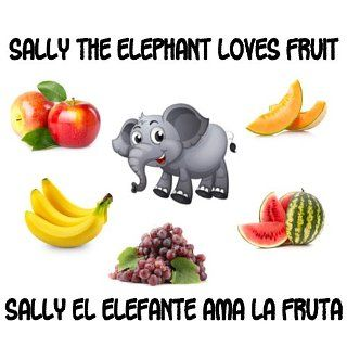 Learning Spanish   Sally the Elephant Loves Fruit Learning Spanish