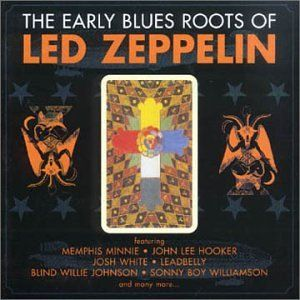 Roots of Led Zeppelin Various Artists Music