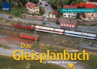 Das Gleisplanbuch Märklin   Die elektrische Eisenbahn Für H0