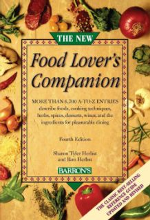 The New Food Lovers Companion More than 6,700 A to Z entries