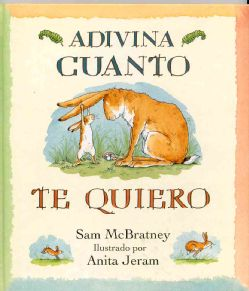 Adivina Cuanto Te Quiero/Guess How Much I Love You (Paperback) Today