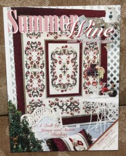 Summer Wine Quilt Pattern Jenny Haskins Book Includes CD w/ Embroidery